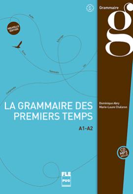 La grammaire des premiers temps -French grammar books